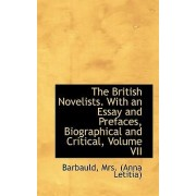 The British Novelists. with an Essay and Prefaces, Biographical and Critical, Volume VII by Barbauld Mrs (Anna Letitia)
