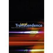 Local Transcendence by Alan Liu