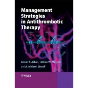 Management Strategies in Antithrombotic Therapy by Arman T. Askari