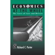 Economics at the Wheel by Richard C. Porter