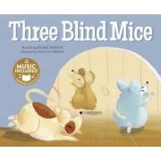 Three Blind Mice by Blake Hoena