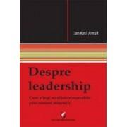 Despre leadership - Jan Ketil Arnulf