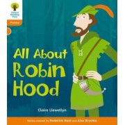Oxford Reading Tree: Level 6: Floppy's Phonics Non-Fiction: All About Robin Hood by Claire Llewellyn