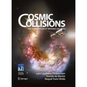 Cosmic Collisions by Lars Lindberg Christensen