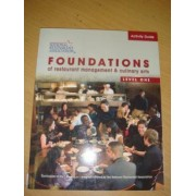 Activity Guide for Foundations of Restaurant Management and Culinary Arts: Level 1 by National Restaurant Association