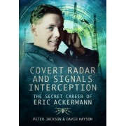 Covert Radar and Signals Interception by Peter Jackson