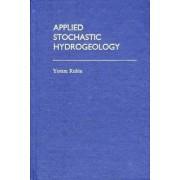 Applied Stochastic Hydrogeology by Yoram Rubin