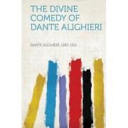 The Divine Comedy of Dante Alighieri by Dante Aligheri