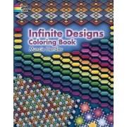 Infinite Designs Coloring Book by Muncie Hendler