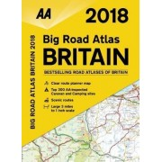 AA Big Road Atlas Britain 2018 by AA Publishing