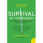 Survival of the Sickest by Dr Sharon Moalem