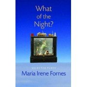 What of the Night? by Maria Irene Fornes