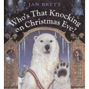 Who's That Knocking on Christm by Kam Brett