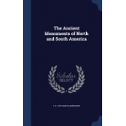 The Ancient Monuments of North and South America