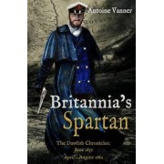Britannia's Spartan by Antoine Vanner