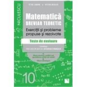 Matematica - Clasa 10 - Breviar teoretic filiera teoretica profilul real stiinte filiera tehnologica - Petre Simion