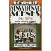 Sensational Scenes for Kids by Chambers Stevens