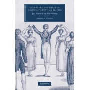 Literature and Dance in Nineteenth-Century Britain by Cheryl A. Wilson