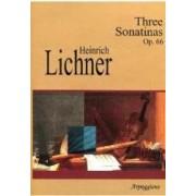 Three Sonatinas Op. 66 - Heinrich Lichner