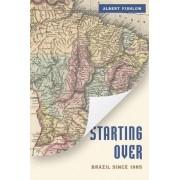 Starting Over by Albert Fishlow