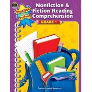 Nonfiction & Fiction Reading Comprehension, Grade 1 by Teacher Created Resources