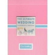 The Ultimate Wedding Scrapbook by Alex A. Lluch