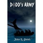 Dodd's Army by MR John R Smith