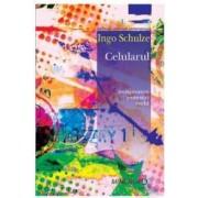 Celularul - Ingo Schulze
