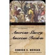 American Slavery, American Freedom by Edmund S. Morgan