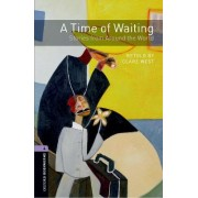 Oxford Bookworms Library: Stage 4: A Time of Waiting: Stories from Around the World