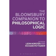 The Bloomsbury Companion to Philosophical Logic by Leon Horsten