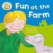 Oxford Reading Tree: Read With Biff, Chip & Kipper First Experiences Fun At the Farm by Roderick Hunt