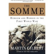 The Somme by Fellow Martin Gilbert