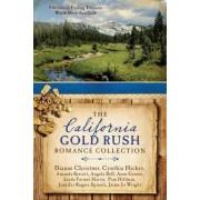 The California Gold Rush Romance Collection by Amanda Barratt