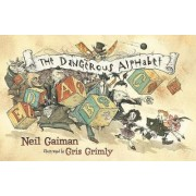 The Dangerous Alphabet by Neil Gaiman