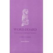 Word-Hoard by Stephen A. Barney