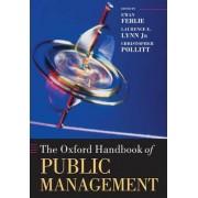The Oxford Handbook of Public Management by Ewan Ferlie