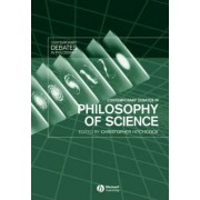Contemporary Debates in Philosophy of Science by Christopher Hitchcock