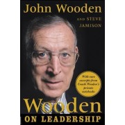 Wooden on Leadership by John R. Wooden