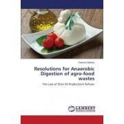 Resolutions for Anaerobic Digestion of Agro-Food Wastes by Battista Federico