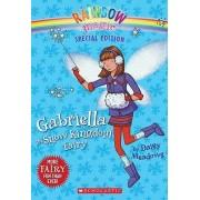 Rainbow Magic Special Edition: Gabriella the Snow Kingdom Fairy by Daisy Meadows