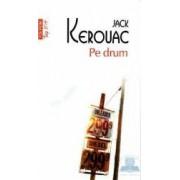 Pe drum - Jack Kerouac