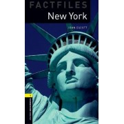 Oxford Bookworms Library Factfiles: Level 1:: New York by John Escott