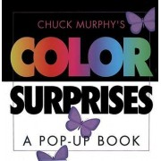 Chuck Murphy's Color Surprises by Chuck Murphy