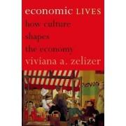 Economic Lives by Viviana A. Zelizer