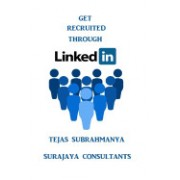 Get Recruited Through Linkedin: Creating Your Personal Brand and Finding a Job Using Linkedin