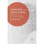 Connecting Self to Society by Vanessa May
