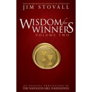 Wisdom for Winners, Volume Two: An Official Publication of the Napoleon Hill Foundation
