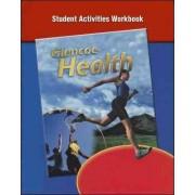 Glencoe Health, Student Activity Workbook by McGraw-Hill Education