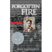 Forgotten Fire by Adam Bagdasarian